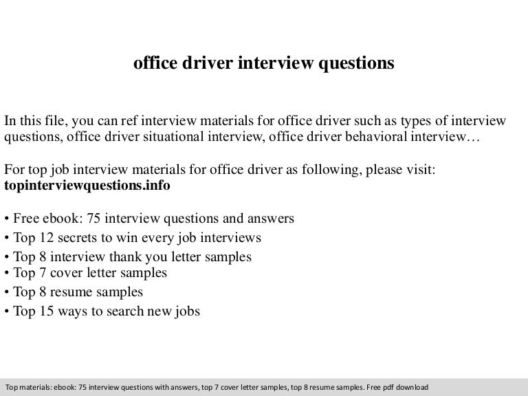 officedriverinterviewquestions 140905070117 phpapp02 thumbnail 4jpgcb1409900513 - Sample Resume For Executive Driver Position