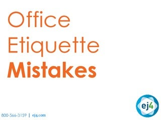 Top Office Etiquette Mistakes