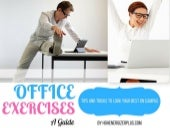 Office exercises : Exercises You Can do at Your Workplace Only