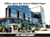 Office space for rent in global foyer gurgaon || 9650129697