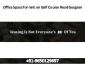 Office space for rent on golf course road gurgaon || 9650129697
