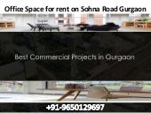 Office space for rent on sohna road gurgaon || 9650129697
