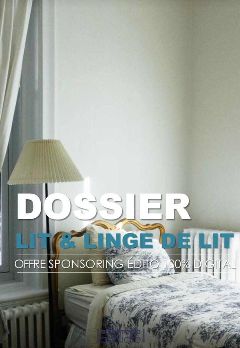 offre sponsoring dossier lit linge de lit. Black Bedroom Furniture Sets. Home Design Ideas
