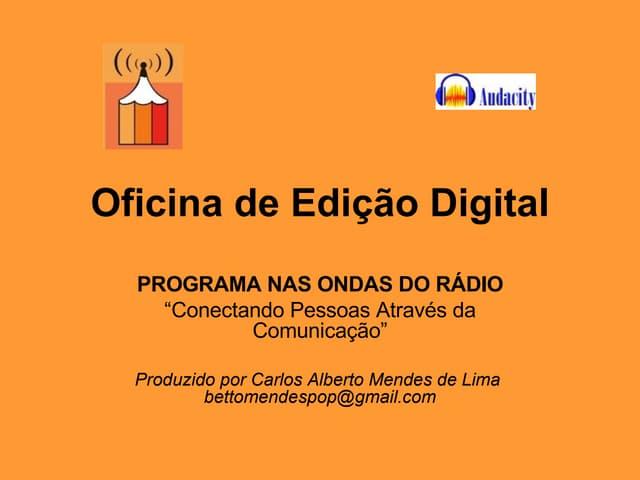 Oficina de Edição Digital - Audacity - Módulo 1