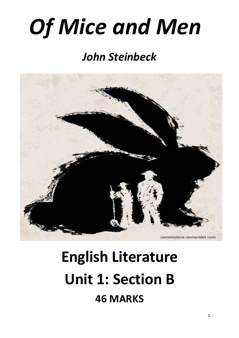 john steinbecks of mice and men essay In of mice and men, steinbeck made a nationwide problem human and in doing so, he created characters who continue to both move and disturb bibliography : cynthia burkhead, student companion to john steinbeck , (greenwood press, westport, ct, 2002.