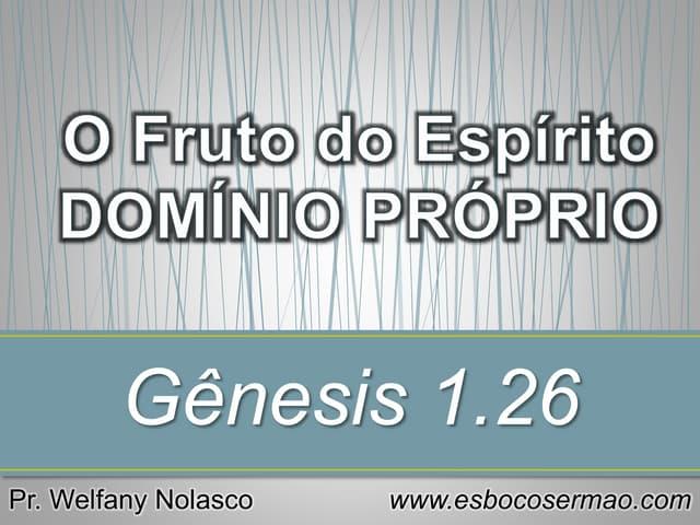 O Fruto do Espírito DOMÍNIO PRÓPRIO