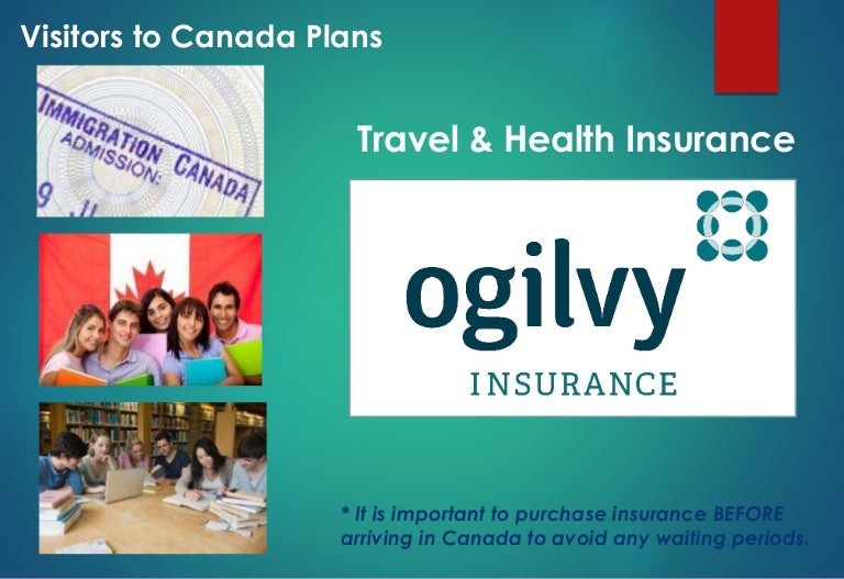 Travel Insurance For Visitors To Canada - Why Do You Need ...