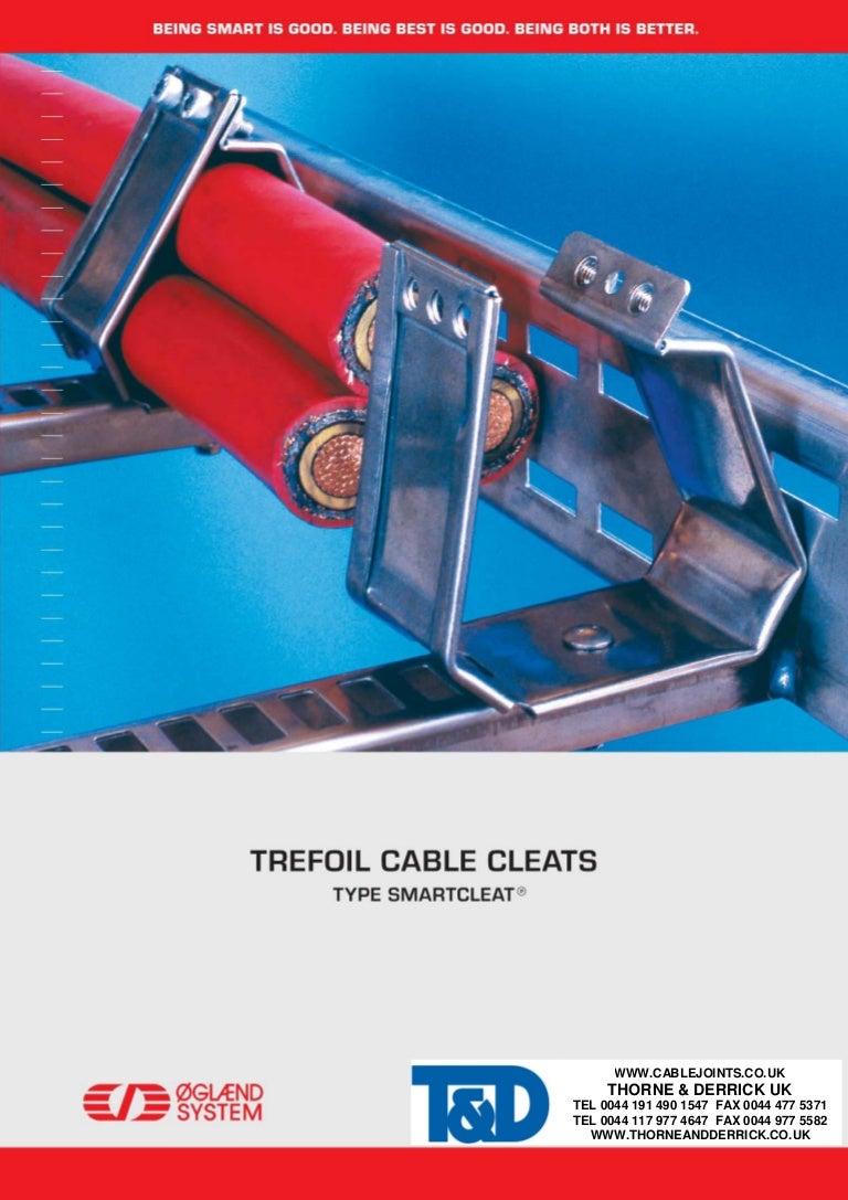 Oglaend Smart Cleats Trefoil Amp Single Cable Cleats