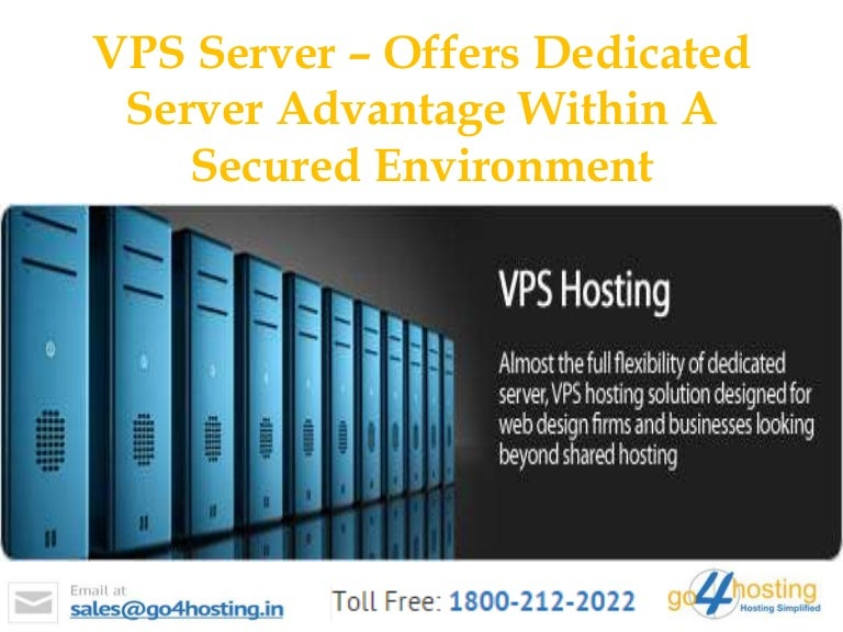 Vps server offers dedicated server advantage within a ...