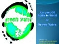 Oil Spill By Green Yatra