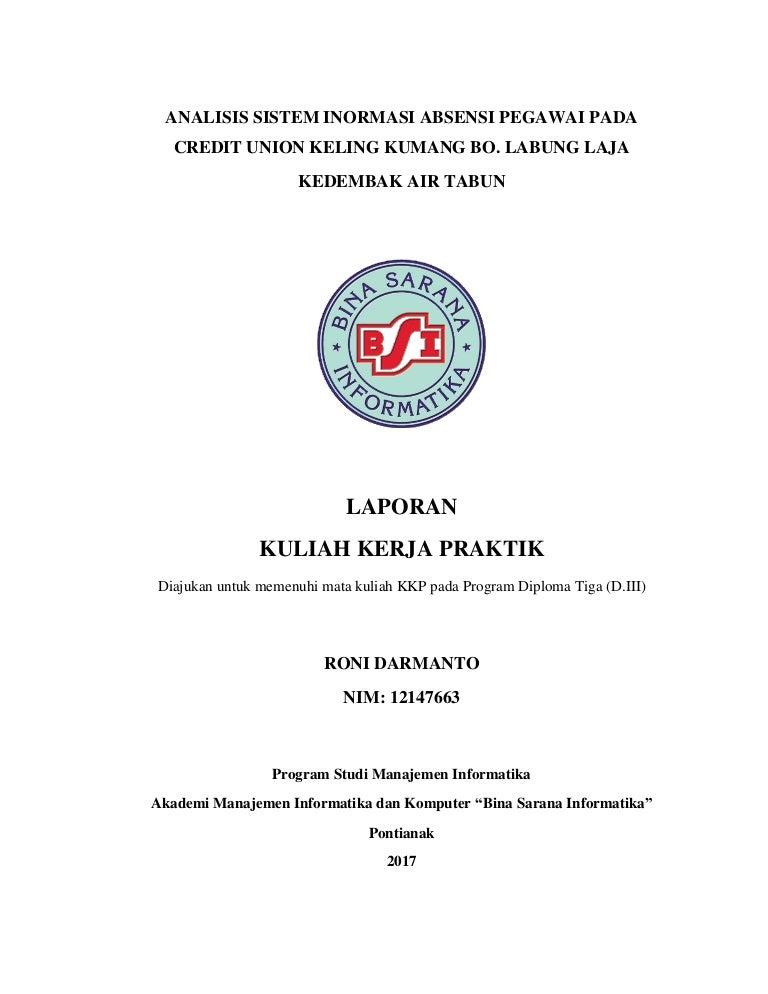 Analisis Sistem Informasi Absensi Pegawai Pada Cu Keling Kumang Bo
