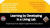 Learning by developing in a Living Lab