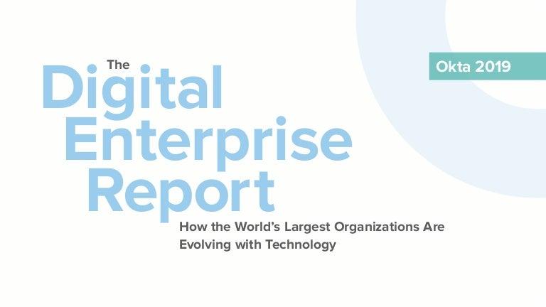 Okta Digital Enterprise Report