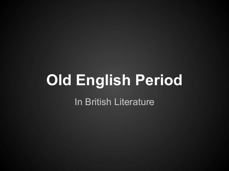 Old English Period of British Literature