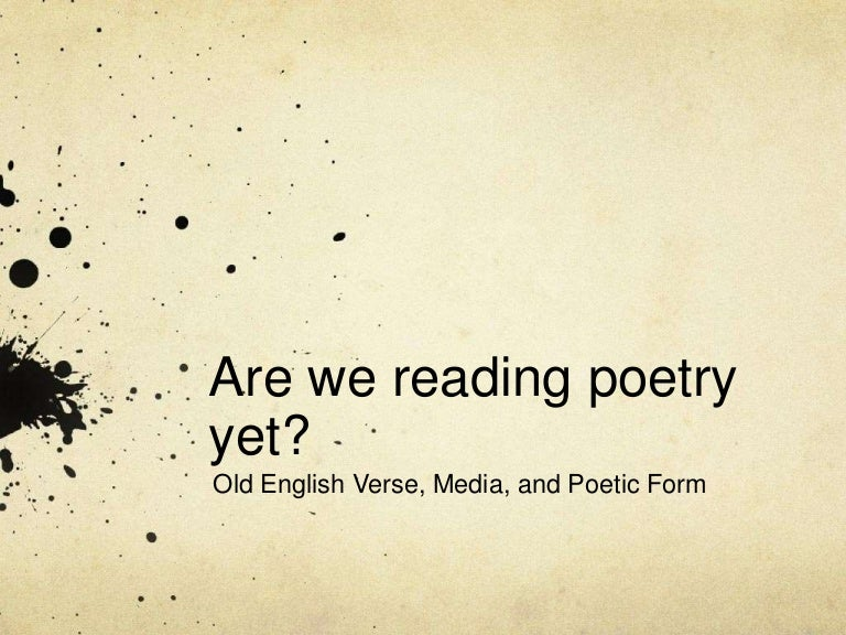Old English Verse, Media, and Poetic Form
