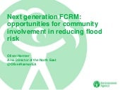 Next generation FCRM: Opportunities for community involvement in reducing flood risk