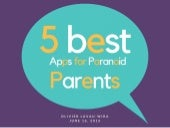 Paranoid Parents? Here are the 5 Best Apps Made for You