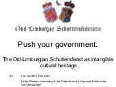 Push your government. The Old-Limburgian Schuttersfeast as intangible cultural heritage (Peter Ressen & Luc Wolters)