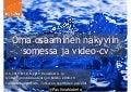 Oma osaaminen näkyviin somessa ja video-cv Henkilöstö- ja työhyvinvointiasiantuntijan Ke&Ko Tampere