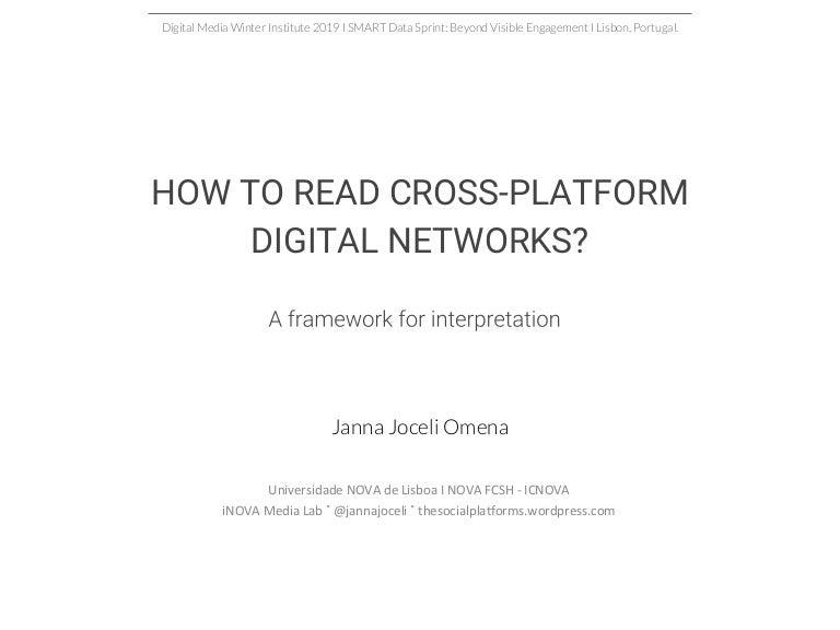 How to read cross platform digital networks?