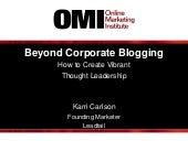 Beyond Blogging: How to Create a Vibrant Thought Leadership Community