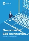 Omnichannel B2B Architecture