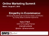 Empathy in Ecommerce - OMS Miami 08/05/2010