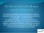 'On demand food delivery app development'