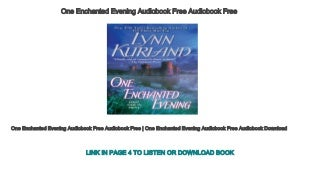One Enchanted Evening Audiobook Free Audiobook Free