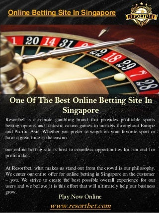Online Betting Site In Singapore - Call - 65 8651 6850 - resortbet.com