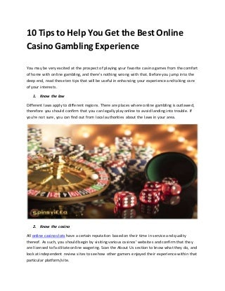 10 Tips to Help You Get the Best Online Casino Gambling Experience