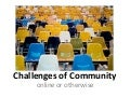 Challenges of Online Community