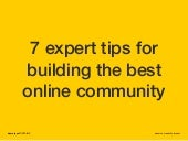 7 Expert Tips for Building an Online Community