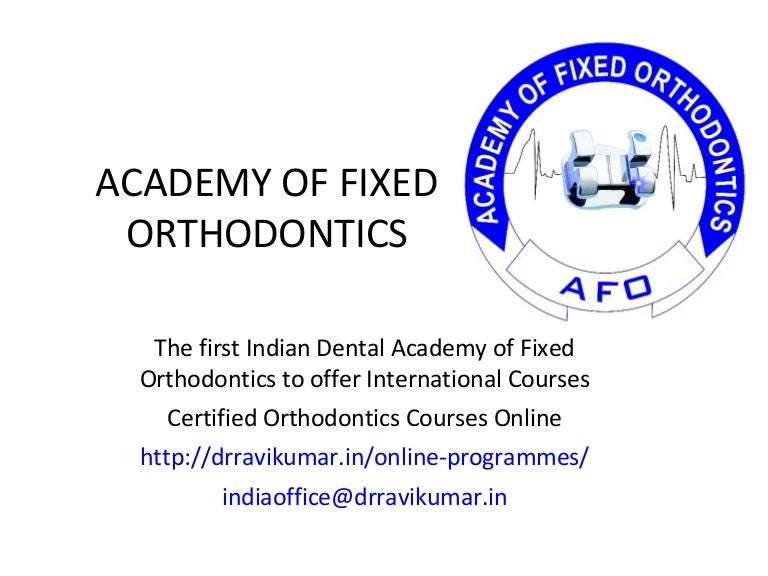 Certified Online Course In Orthodontics Indian Dental Academy Of Fi