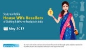 Online Housewife reselling of Clothing & Lifestyle in India - A study