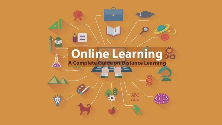 Online learning - A compete guide on distance education