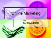 Online marketing in today's real estate world for agents