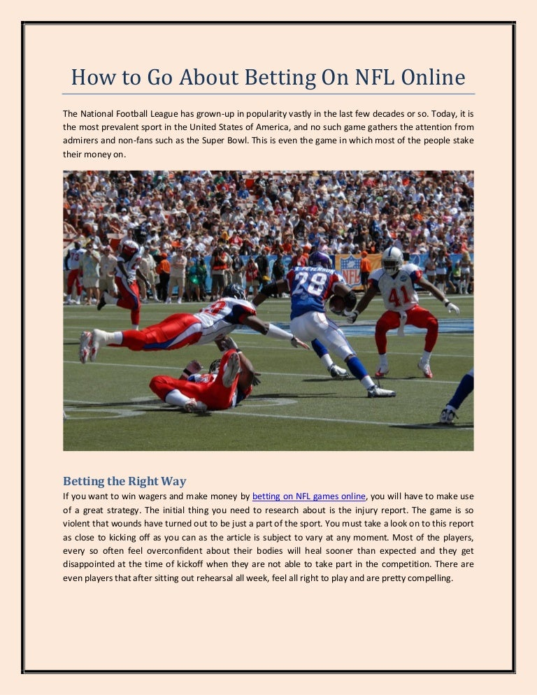 How does online nfl betting work at home football insider betting