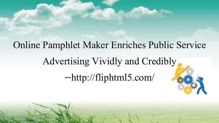 Online Pamphlet Maker Enriches Public Service Advertising Vividly and…