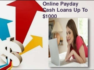 Online Payday Cash Loans - Fastest Cash Solution For Your Surprising Needs
