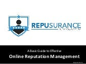 Basic Guide to Effective Online Reputation Management.
