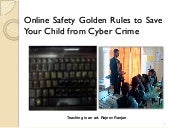 Online safety and security 7 golden rules how to save your child from cyber crime