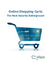 Online Shopping Carts - The Next Security Battleground