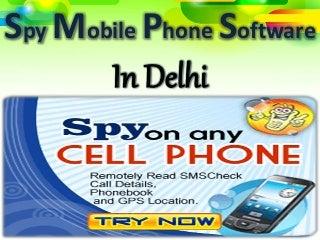 Online Spy Software For Mobile Phones in Delhi,India
