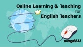 Online Teaching and Learning for English Teachers