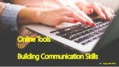Online Tools for Building Communication Skills