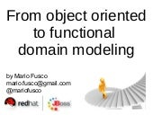 From object oriented to functional domain modeling
