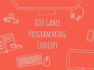 Oop Game Programming Concept
