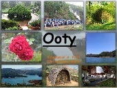 Ooty- Princess of hill station