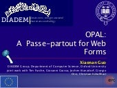 OPAL: a passe-partout for web forms - WWW 2012 (Demonstration)